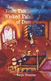 From This Wicked Patch of Dust (Camino del Sol: A Latina and Latino Literary)