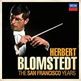 Blomstedt - The San Francisco Years (Limited Edition)