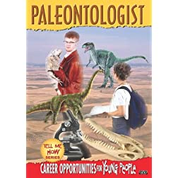 Tell Me How Career Series: Paleontologist