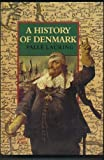img - for A History of Denmark book / textbook / text book