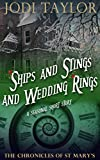 Ships and Stings and Wedding Rings (The Chronicles of St Mary's)