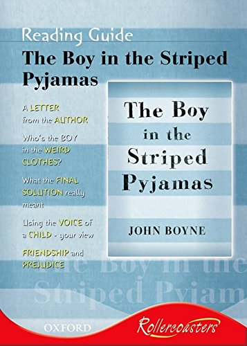 Rollercoasters: the Boy in the Striped Pyjamas. Reading Guide