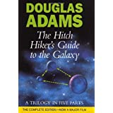 The Hitch Hiker's Guide to the Galaxy: A Trilogy in Five Partsby Douglas Adams