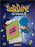 echange, troc Emmanuel Guibert, Mathieu Sapin - Sardine de l'Espace, Tome 8 : Les secrets de l'univers