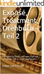 Expos�, Treatment, Drehbuch - Teil 2:...