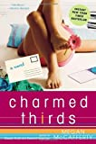 Charmed Thirds (1400080436) by Megan McCafferty