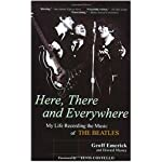 Here, There and Everywhere: My Life Recording the Music of the Beatles book cover
