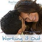 Working It Out Hörbuch von Rachael Anderson Gesprochen von: Laura Princiotta