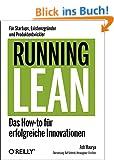 Running Lean - Das How-to f�r erfolgreiche Innovationen