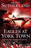 img - for The Eagles at York Town: v. 3 book / textbook / text book