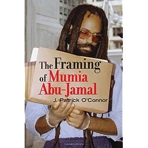 The Framing of Mumia Abu-Jamal