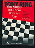 img - for You Simply Hit Them with an Axe : The Extraordinary True Story of the Tax Turmoils of P. G. Wodehouse book / textbook / text book