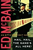 img - for Hail, Hail, The Gang's All Here (87th Precinct) book / textbook / text book