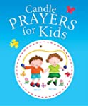 Candle Prayers for Kids (Candle Bible...