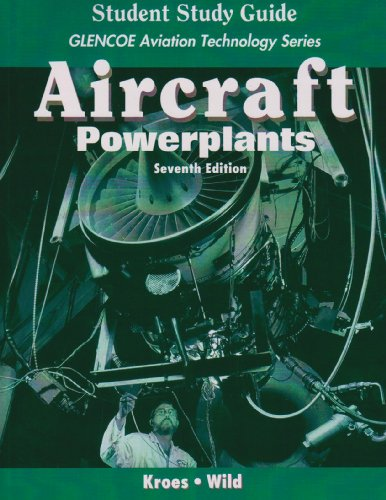 Aircraft: Powerplants with Student Study Guide (Glencoe...
