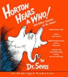 img - for Horton Hears a Who and Other Sounds of Dr. Seuss: Horton Hears a Who; Horton Hatches the Egg; Thidwick, the Big-Hearted Moose book / textbook / text book