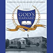 God's Harvard: A Christian College on a Mission to Save America | [Hanna Rosin]