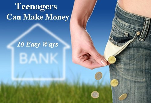 Teenagers Can Make Money - 10 Easy Ways: Simple, fast money-making ideas, allowing teens & students to make part time cash both online and offline.