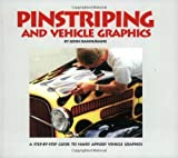 img - for Pinstriping and Vehicle Graphics by John Hannukaine (1997-08-02) book / textbook / text book
