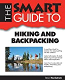 The Smart Guide to Hiking and Backpacking (Smart Guides)