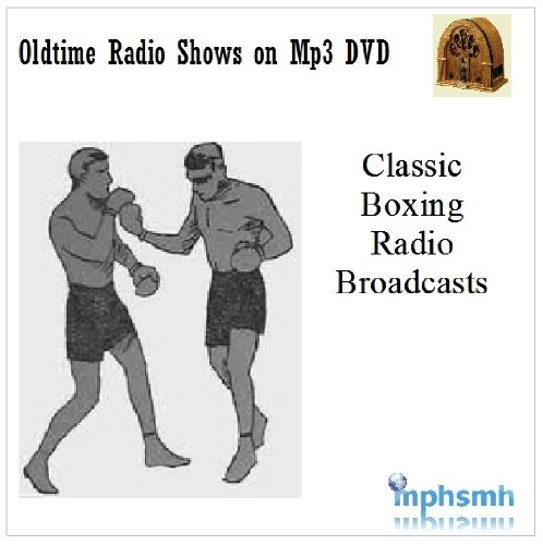 CLASSIC BOXING RADIO BROADCASTS Old Time Radio (OTR) Mp3 DVD 8 Classic Fights