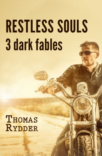 Restless Souls: 3 dark fables