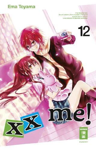 xx me!, Band 12