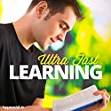 Ultra-Fast Learning - Hypnosis Speech by  Hypnosis Live Narrated by  Hypnosis Live
