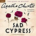 Sad Cypress: A Hercule Poirot Mystery Audiobook by Agatha Christie Narrated by David Suchet