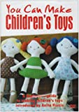 You Can Make Children's Toys With Anita Harris [DVD]