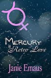 Mercury in Retro Love