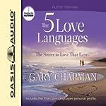 The Five Love Languages: The Secret t...