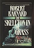 The SKELETON IN THE GRASS (0684189488) by Barnard