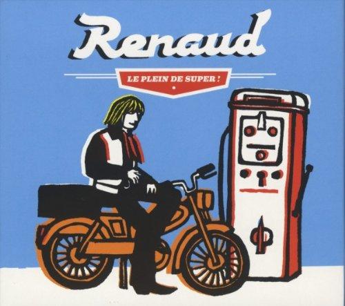Renaud - Le plein de super - Zortam Music