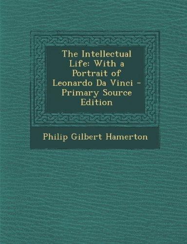The Intellectual Life: With A Portrait Of Leonardo Da Vinci - Primary Source Edition front-862849