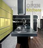 Montse Borras Open Kitchens: Inspired Designs for Modern and Loft Living