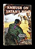 img - for Ambush on Satan's Hill book / textbook / text book