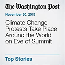 Climate Change Protests Take Place Around the World on Eve of Summit (       UNABRIDGED) by Karla Adam, Faiz Siddiqui Narrated by Sam Scholl