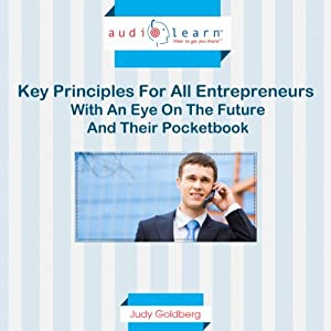Key Principles for All Entrepreneurs with an Eye on the Future and Their Pocketbook | [Joseph Coen]
