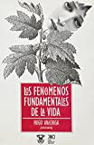img - for Fenomenos fundamentales de la vida (Spanish Edition) book / textbook / text book