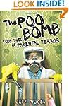 The Poo Bomb: True Tales of Parental...
