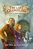img - for The Last Changeling (The Seelie Wars) book / textbook / text book