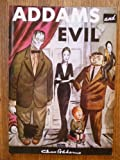 Addams and Evil (Methuen humour classics) (0413553701) by Addams, Charles