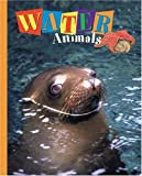 img - for Water Animals (Animals (Carus Publishing)) book / textbook / text book