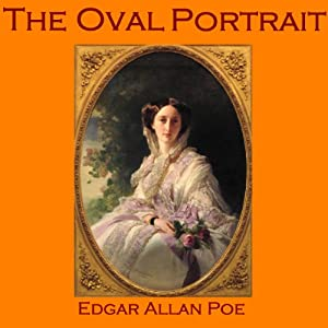 The Oval Portrait | [Edgar Allan Poe]