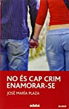 img - for No es cap crim enamorar-se book / textbook / text book