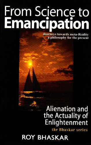 From Science to Emancipation: Alienation and the Actuality of Enlightenment (Theory, Culture & Society)