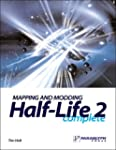 Mapping and Modding Half-Life 2 Complete