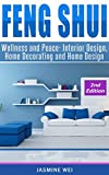 Feng Shui: Wellness and Peace- Interior Design, Home Decorating and Home Design (peace, home design, feng shui, home, design, home decor, prosperity)