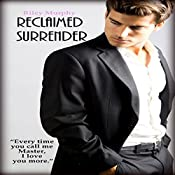 Reclaimed Surrender | Riley Murphy